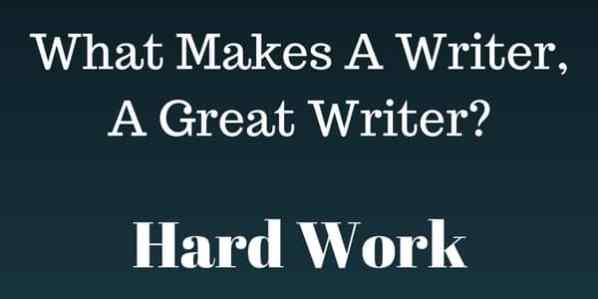 What makes a great writer.